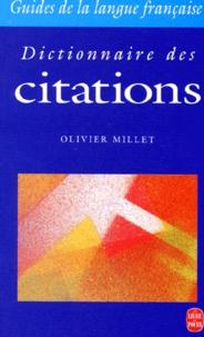 Olivier Millet - Dictionnaire des citations.