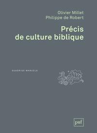 Olivier Millet et Philippe de Robert - Précis de culture biblique.