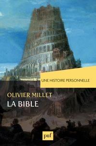 Olivier Millet - Une histoire personnelle de la Bible.