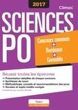 Olivier Milza et  Berthet - Concours Sciences Po 2017 - Concours commun + Bordeaux + Grenoble Réussir toutes les épreuves.