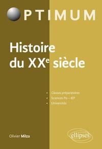 Olivier Milza - Histoire du XXe siècle.