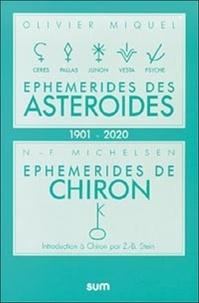 Olivier Miquel - Ephém - Astéroïdes & chiron 1901-2020.