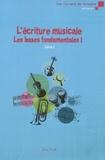 Olivier Miquel - L'écriture musicale : les bases fondamentales - Volume 1, Livre 1.