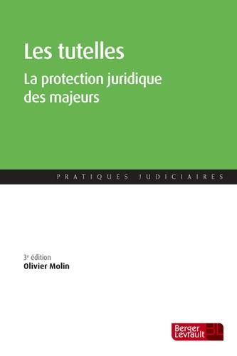 Olivier Molin - Les tutelles - La protection juridique des majeurs.