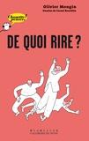 Olivier Mongin et Lionel Koechlin - De quoi rire ?.