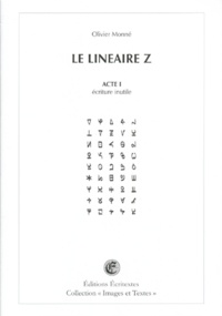 Olivier Monné - Le linéaire Z - Acte I, écriture inutile.