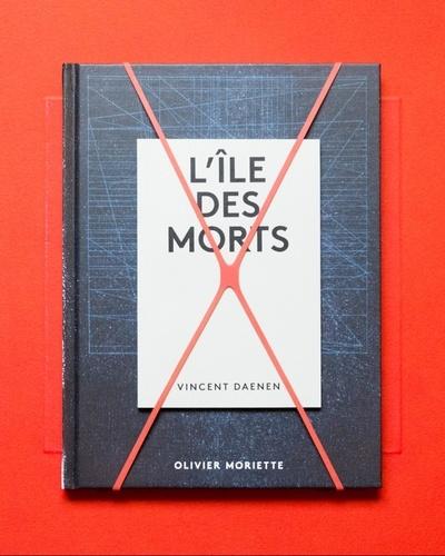 Olivier Moriette et Vincent Daenen - L'île des morts.
