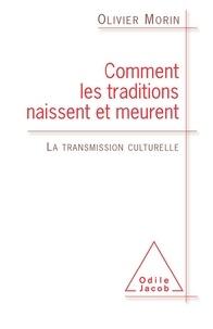 Deedr.fr Comment les traditions naissent et meurent - La transmission culturelle Image