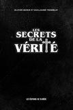 Olivier Morin et Guillaume Tremblay - Les Secrets de la Vérité.