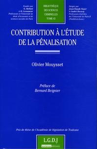 Olivier Mouysset - Contribution à l'étude de la pénalisation.