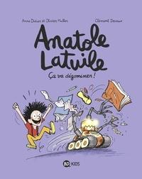 Olivier Muller et Olivier Muller - Anatole Latuile - Anatole Latuile - Tome 7 : Ça va dégominer !.