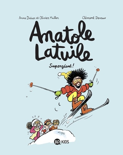 Anatole Latuile, Tome 14. Supergéant !