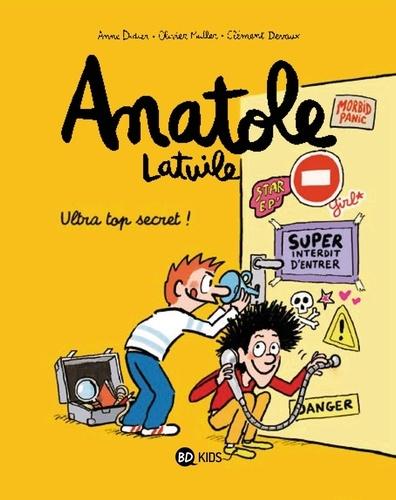 Anatole Latuile Tome 5 Ultra top secret !