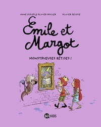 Olivier Muller et Anne Didier - Émile et Margot, Tome 02 - Monstrueuses bêtises.