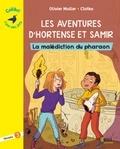 Olivier Muller et  Clotka - Les aventures d'Hortense et Samir  : La malédiction du pharaon - Niveau 3.
