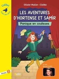 Olivier Muller et  Clotka - Les aventures d'Hortense et Samir  : Panique en coulisses - Niveau 3.