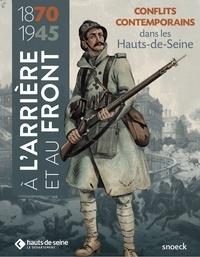 Olivier Muth - A l'arrière et au front (1870-1945) - Conflits contemporains dans les Hauts-de-Seine.