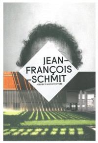Olivier Namias - Jean-François Schmit - Atelier d'architecture.