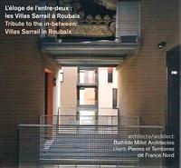 Olivier Namias - L'éloge de l'entre-deux - Les villas Sarrail à Roubaix.
