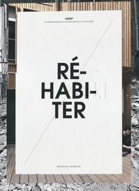 Olivier Namias et Yankel Fijalkow - Réhabiliter / Réhabiter.