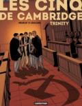Olivier Neuray et Valérie Lemaire - Les cinq de Cambridge Tome 1 : Trinity.