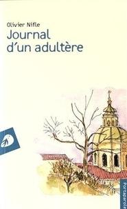 Olivier Nifle - Journal d'un adultère.