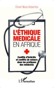 Deedr.fr L'éthique médicale en Afrique - Conflits d'intérêts et conflits de valeurs dans les pratiques des médecins Image
