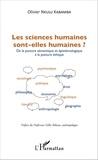 Olivier Nkulu Kabamba - Les sciences humaines sont-elles humaines ? - De la posture sémantique et épistémologique à la posture éthique.