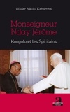 Olivier Nkulu Kabamba - Monseigneur Nday Jérôme Kongolo et les Spiritains.