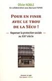 Olivier Nobile - Pour en finir avec le trou de la Sécu, repenser la protection sociale au XXIe siècle.
