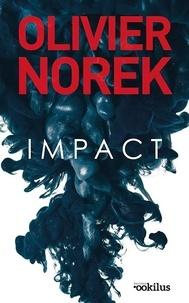Olivier Norek - Impact.