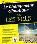 Olivier Nouaillas et Gaëlle Bouttier-Guérive - Le Changement climatique pour les nuls.