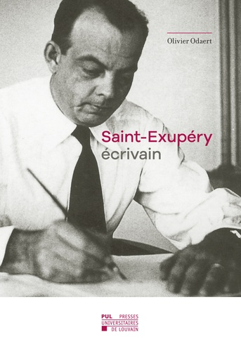 Saint-Exupéry écrivain. Poétique et Politique de la gravité