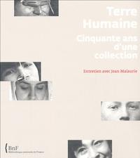 Terre Humaine Cinquante ans d'une collection- Entretien avec Jean Malaurie - Olivier Orban  