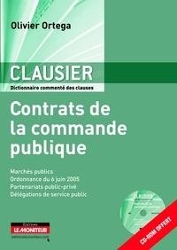 Olivier Ortega - Clausier - Contrats de la commande publique. 1 Cédérom