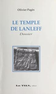 Olivier Pagès - Le temple de Lanleff.