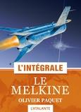 Olivier Paquet - Le Melkine - L'intégrale.
