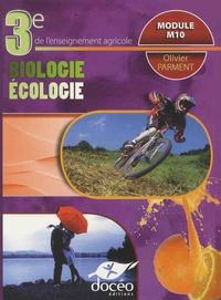 Olivier Parment - Biologie écologie 3e de l'enseignement agricole Module M10.