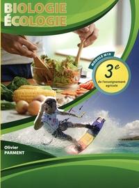 Olivier Parment - Biologie-écologie 3e de l'enseignement agricole Module M10.