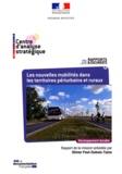 Olivier Paul-Dubois-Taine et Christine Raynard - Les nouvelles mobilités dans les territoires périurbains et ruraux.