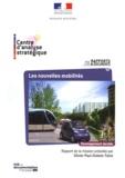 Olivier Paul-Dubois-Taine et  Centre d'analyse stratégique - Les nouvelles mobilités - Adapter l'automobile aux modes de vie de demain.