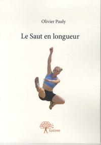 Olivier Pauly - Le saut en longueur.
