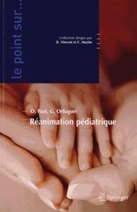 Olivier Paut et Gilles Orliaguet - Réanimation pédiatrique.