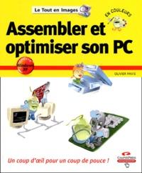 Olivier Pavie - Assembler et optimiser son PC.