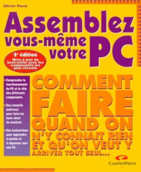 ASSEMBLEZ VOUS-MEME VOTRE PC. Seconde édition - Olivier Pavie   Showmesound.org