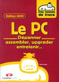 LE PC. Dépanner, assembler, upgrader, entretenir... Dépannage PC & Windows 95/98, Edition 2000 - Olivier Pavie   Showmesound.org