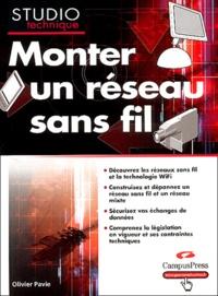 Olivier Pavie - Monter un réseau sans fil.
