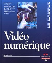 Olivier Pavie - Vidéo numérique.