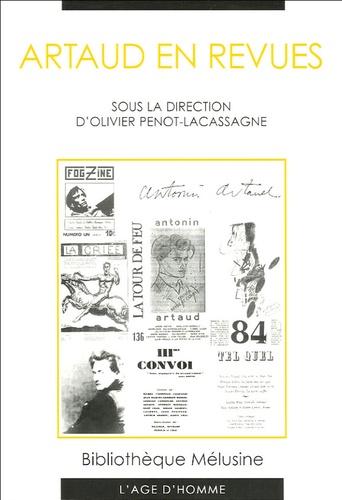 Olivier Penot-Lacassagne et  Collectif - Artaud en revues.