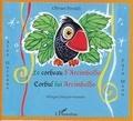 Olivier Peraldi et Puíu Manu - Le corbeau d'Arcimboldo - Corbul lui Arcimboldo, Edition bilingue français-roumain.